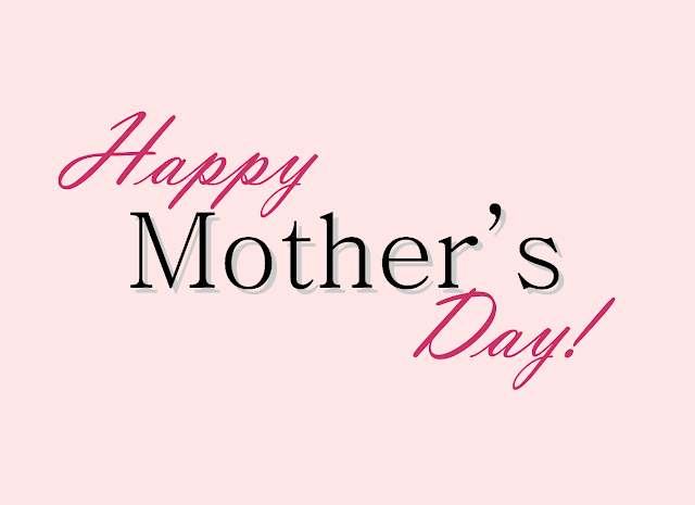 Mother's Day 2016 Inspirational Quotes