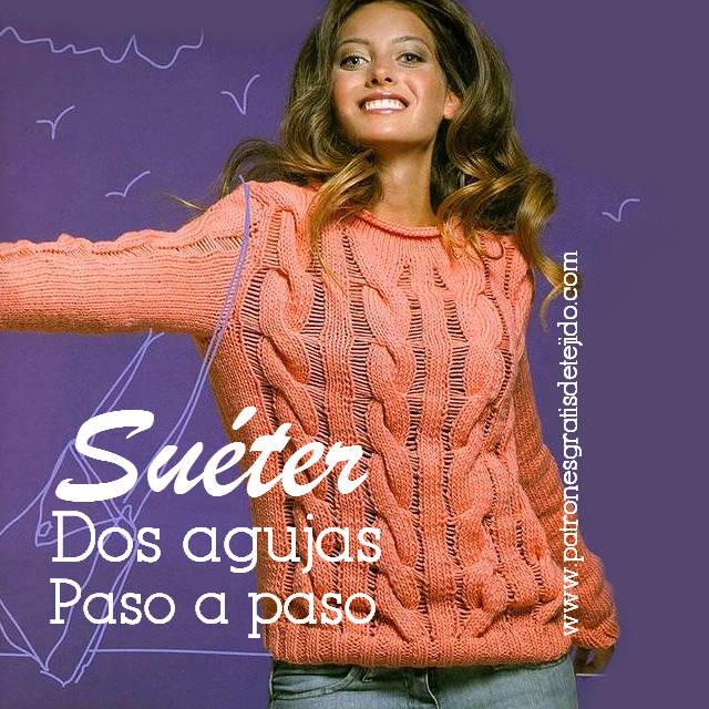 Sueter Dos Agujas con Trenzas / Paso a paso en Español | Crochet y ...