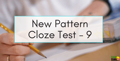New Pattern Cloze Test Part - 9