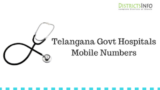 Telangana Govt Hospitals Mobile Numbers