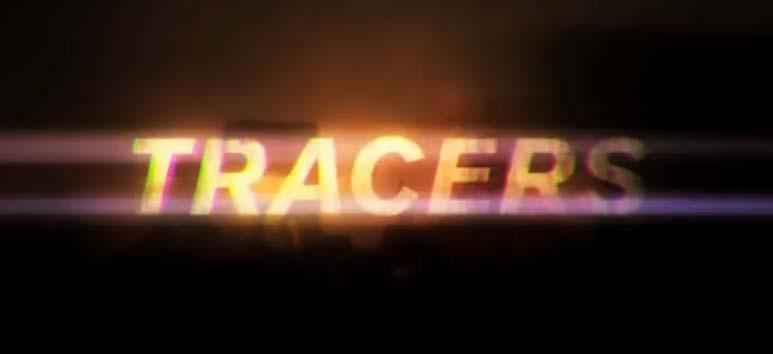 Sinopsis Film Bioskop: Tracers 2015