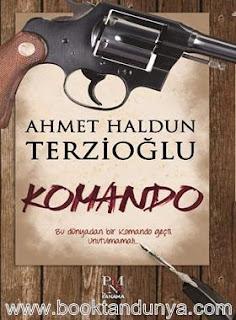 Ahmet Haldun Terzioğlu - Komando