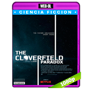 The Cloverfield Paradox (2018) WEB-DL 1080p Audio Dual Latino-Ingles