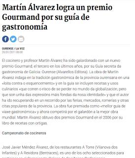 http://www.lavozdegalicia.es/noticia/gastronomia/2011/01/20/martin-alvarez-logra-premio-gourmand-guia-gastronomia/0003_201101O20C8991.htm