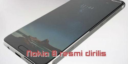Nokia 8 resmi dirilis