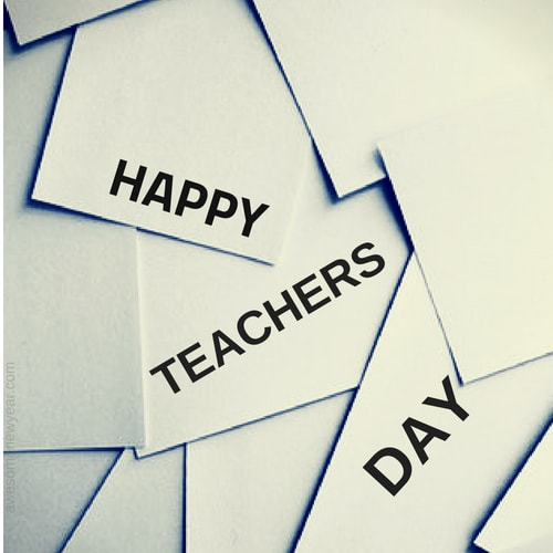 Happy Teachers Day Sayings