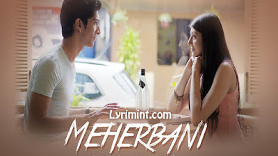 Meherbani Lyrics – Keshav Kumar, Garima Yagnik
