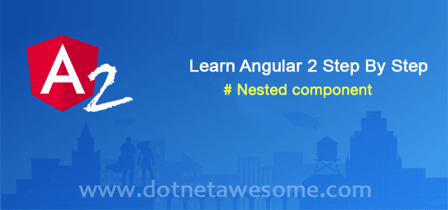 Nested component in angular 2