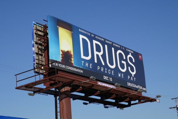 Drug$ price we pay film billboard