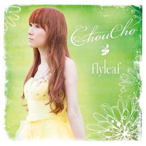 ChouCho - flyleaf [FLAC 24bit + MP3 320 / WEB]
