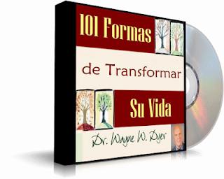 101-FORMAS-DE-TRANSFORMAR-SU-VIDA-Wayne-W-Dyer-Audiolibro