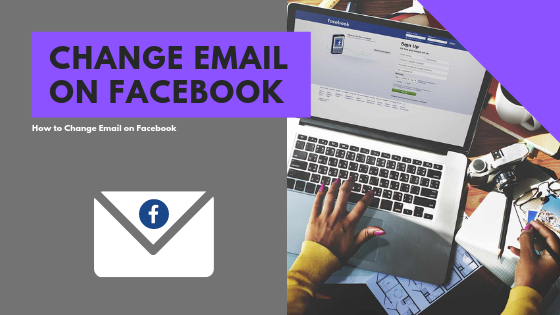 How To Change Email Address On Facebook Profile<br/>