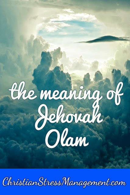 The Meaning of Jehovah Olam