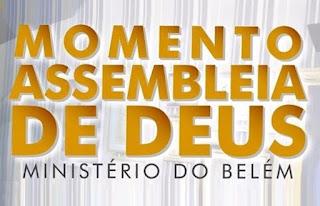 Momento Assembleia de Deus, programa produzido pela Igreja Assembleia de Deus - Ministério do Belém (SP). vai ao ar todos os sábados através da RedeTV!
