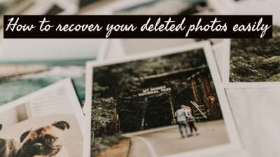 How to recover deleted photos easily