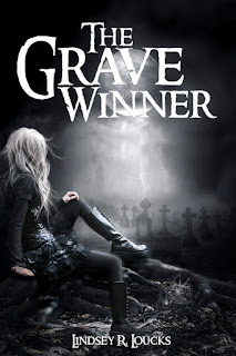 The Grave Winner, by Lindsey R. Loucks
