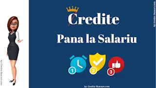 Credite pana la salariu prin Credite-Bancare.com