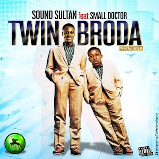 Sound Sultan ft. Small Doctor