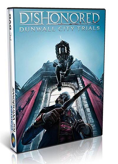 Download Dishonored Dunwall City Trials v.1.2-RELOADED