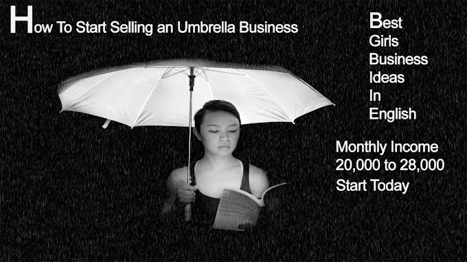 How To Start Selling an Umbrella Business in khanna
