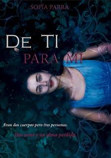 Conoce ''De ti para mí'', de Sofía Parra