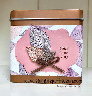 Stampin' Up!, Natures Poem, Copper Tea Tin, www.stampingwithsusan.com