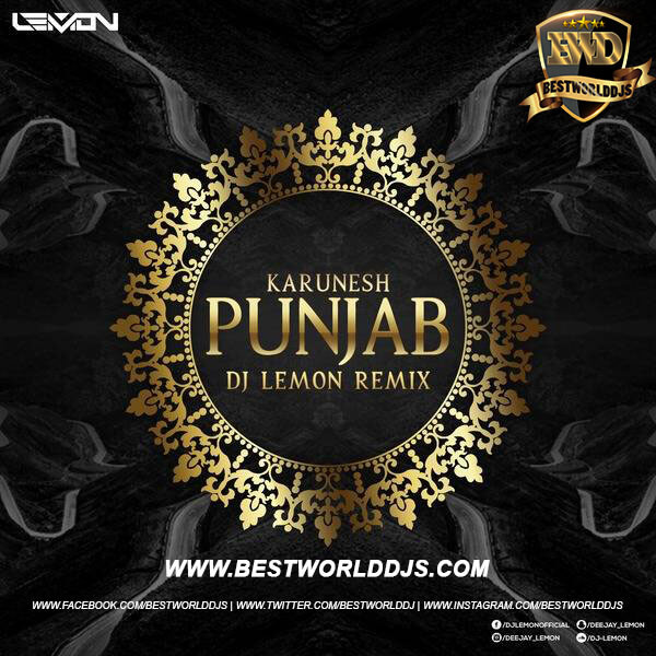 Aao Huzoor Tumko (Remix) - Punjab - Karunesh - DJ Lemon