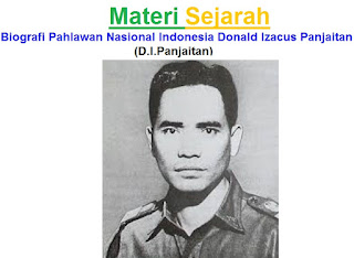 Materi Sejarah : Biografi Pahlawan Nasional Indonesia Donald Izacus Panjaitan (D.I.Panjaitan)