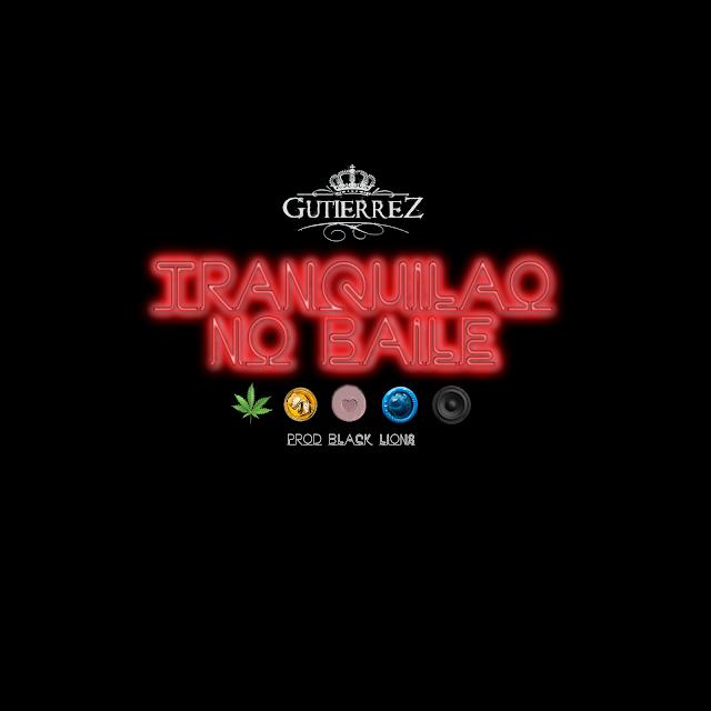 """O rapper carioca Gutierrez lança o single """"Tranquilão No Baile"""""""