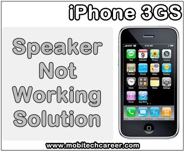 Apple iPhone 3gs, android, smartphone, how to, fix, solve, repair speaker, earpiece, not working, less sound. no sound, not clear sound, no sound during outgoing, incoming call, faults, problems, solution, kaise kare, hindi me, repairing tips, guide, tutorial, course, apps, books, software, video, pdf book , download, in hindi