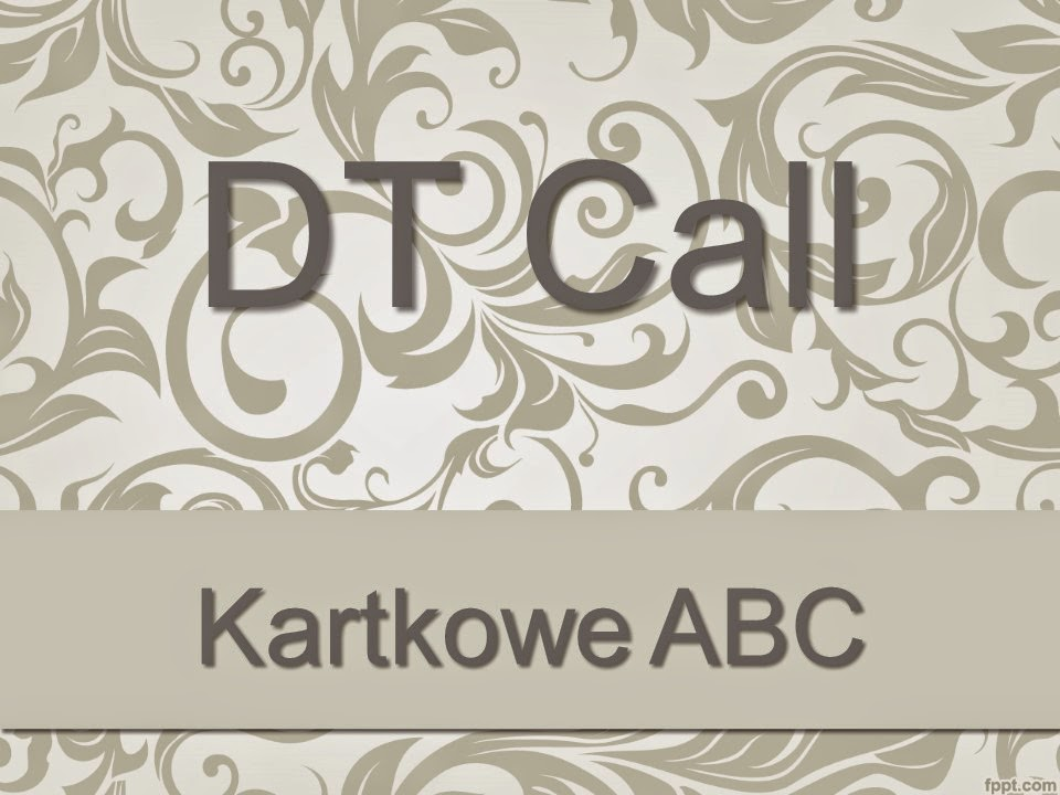 http://kartkoweabc.blogspot.com/search/label/DT%20Call