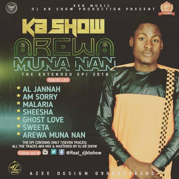 ALBUM: KB SHOW - AREWA MUNA NAN