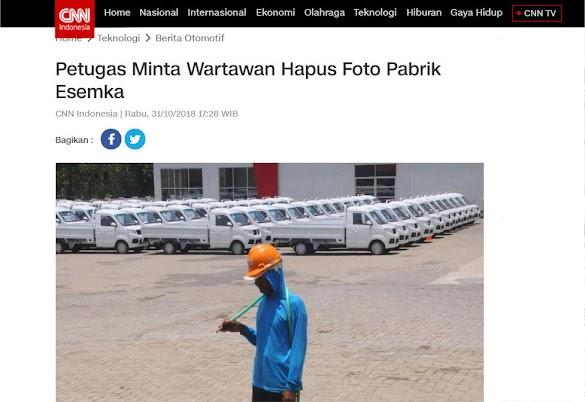 Petugas Minta Wartawan CNN Indonesia Hapus Foto Pabrik Mobil Esemka