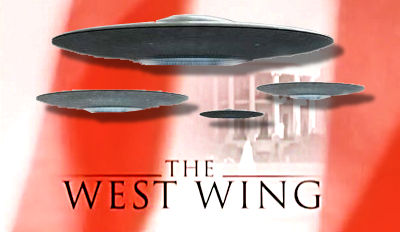 The West Wing & UFOs (The Series)