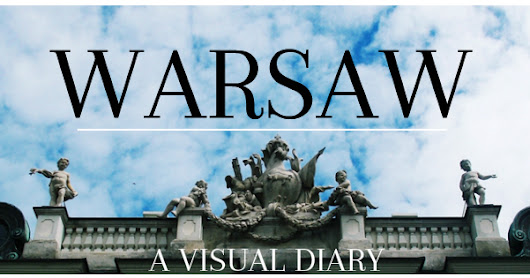 WARSAW: A VISUAL DIARY