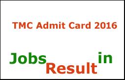 TMC Admit Card 2016