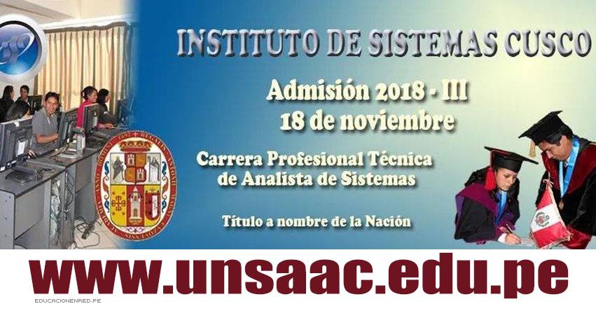 Resultados Instituto UNSAAC 2018-3 (18 Noviembre) Ingresantes Examen Admisión al Instituto de Sistemas - www.unsaac.edu.pe