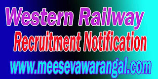 Western Railway Recruitment Notification 2016 www.wr.indianrailways.gov.in