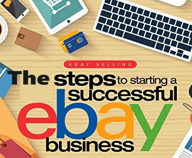 Steps to Successful Selling on eBay