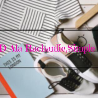 OOTD Ala Rachanlie,Simple dan Cantik