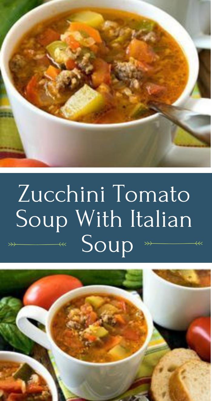 Zucchini Tomato Italian Sausage Soup #diet #soup