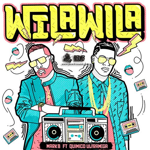 http://www.pow3rsound.com/2018/03/mark-b-ft-quimico-ultra-mega-wila-wila.html