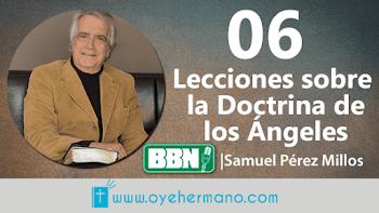 Samuel Pérez Millos: 06 Lecciones sobre la doctrina de los ángeles