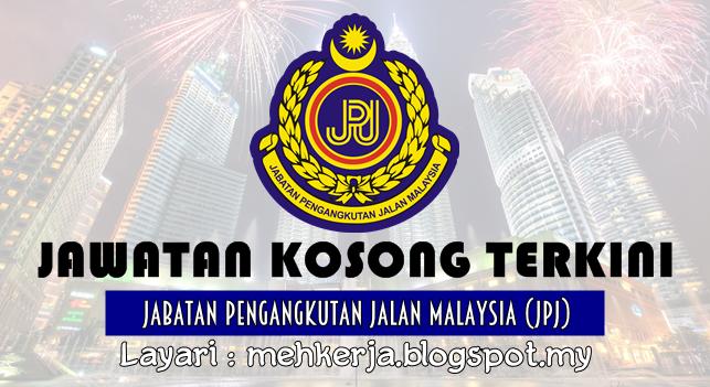 Jawatan Kosong Terkini 2016 di Jabatan Pengangkutan Jalan Malaysia (JPJ)