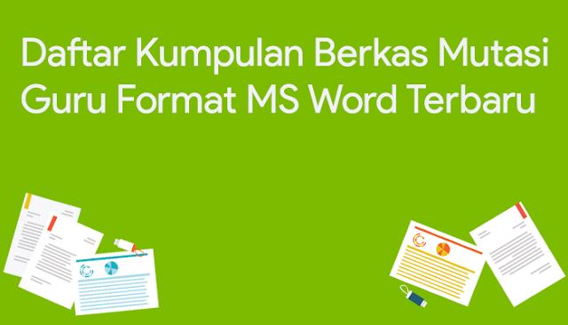 Download Kumpulan Berkas Mutasi Guru Terbaru Tahun 2018/2019