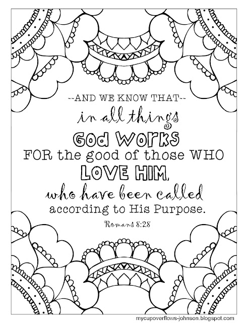 Romans 8:28 bible verse coloring page God works for the good of those who love him