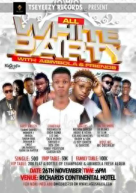 Tseyeezy Records Present; All White Party With Abimbola and Friends | @abimbolamusic