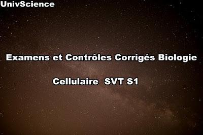 Examens et Contrôles Corrigés de Biologie Cellulaire SVT S1