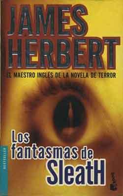 Los fantasmas de Sleath, una novela de James Herbert.