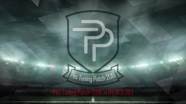 [PES 2018 PC] PES Tuning Patch 2018 v1.04.01.3.00.1 Update 4